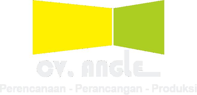 CV. Angle ( Perencanaan - Perancangan - Produksi )
